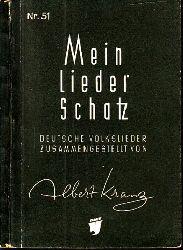 Kranz, Albert; mein Liederschatz - Deutsche Volkslieder Ed.-Nr. 51