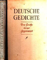 Autorengruppe; Deutsche Gedichte - Von Goethe bis zur Gegenwart
