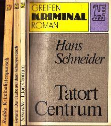 Gerlach, Hubert, Günter Radtke und Hans Schneider; Die Taube auf dem Schuppendach - Kriminalistenpunsch - Tatort Centrum 3 Bücher 1. und 2. Auflage Paperback