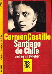 Castillo, Carmen; Santiago de Chile - Ein Tag im Oktober Deutsch von Anna Kamp