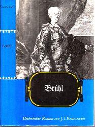 Kraszewski, J. I.; Brühl - Historischer Roman 9. Auflage