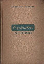 Overholser, Winfred und Winifred v. Richmond:  Psychiatrie für Jedermann