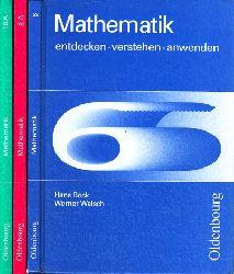 Bock, Hans und Werner Walsch;  Mathematik 6, 8, 10 entdecken, verstehen, anwenden 3 Bücher