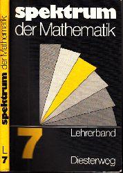 Tischel, Gerhard, Helmut Achilles Dietrich Hillmann u. a.;  Spektrum der Mathematik 7. Schuljahr - Lehrerband