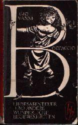 Boccaccio, Giovanni:  Liebesabenteuer und andere wunderliche Begebenheiten Novellen aus dem Dekameron