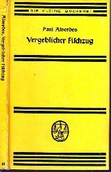 Alverdes, Paul; Vergeblicher Fischzug - Erlebnisse und Begegnungen 21.-25. tausend