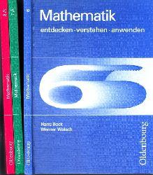 Bock, Hans und Werner Walsch;  Mathematik 6, 7, 8, entdecken, verstehen, anwenden 3 Bücher