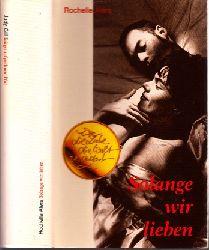 Alers, Rochelle;  Solange wir lieben - Krieger auf goldenem Pfad 2 Romane in einem Buch