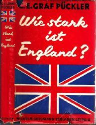 Pückler, C. E. Graf;  Wie stark ist England?