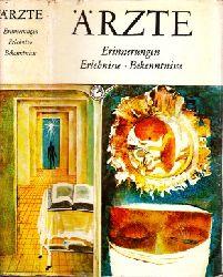 Albrecht, Günter und Wolfgang Hartwig; Ärzte - Erinnerungen, Erlebnisse, Bekenntnisse 1. Auflage