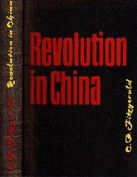 Fitzgerald, C.P.;  Revolution in China Autorisierte Übersetzung von Joseph Kalmer