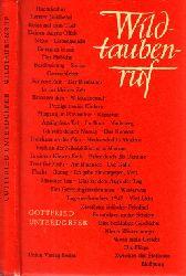 Unterdörfer, Gottfried; Wildtaubenruf - Erzählungen und Gedichte 2. Auflage