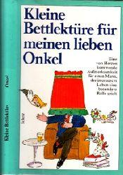 Rottensteiner, Franz; Kleine Bettlektüre für meinen lieben Onkel