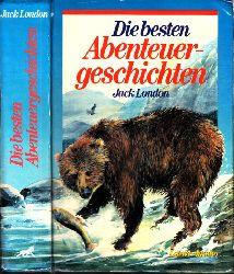 London, Jack; Die besten Abenteuergeschichten Illustriert von Ulrike Heyne