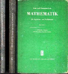Autorengruppe;  Lehr- und Übungsbuch der Mathematik für Ingenieur- und Fachschulen Band 1 und Band 2 2 Bücher