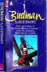 Stewart, Alan; Birdman - One man
