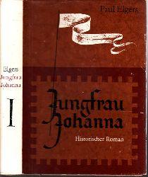 Elgers, Paul; Jungfrau Johanna erster Teil Mit Illustrationen von Horst Hausotte 3. Auflage