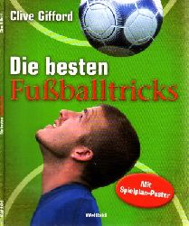 Gifford, Clive;  Die besten Fußballtricks