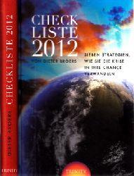 Broers, Dieter; Checkliste 2012 - Sieben Strategien, wie Sie die Krise in ihre Chance verwandeln 6. Auflage