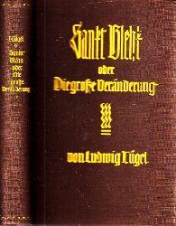 Tügel, Ludwig; Sankt Blehk oder Die große Veränderung einmalige Ausgabe
