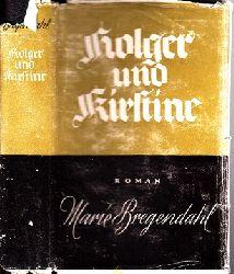 Bregendahl, Marie;  Holger und Kristine