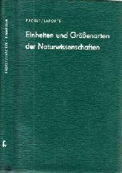 Padelt, Erna und Hansgeorg Laporte;  Einheiten und Grössenarten der Naturwissenschaften