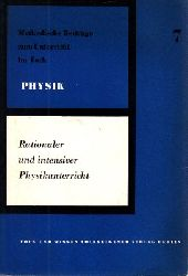 Autorengruppe; Rationaler und intensiver Physikunterricht - Methodische Beiträge zum Unterricht im Fach Physik - Band 7