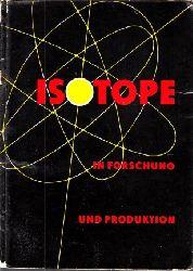 Frackowiak, H.;  Isotope in Forschung und Produktion