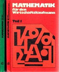 Körth, Heinz, Erhard Förster und Kurt Meinzer; Mathematik für den Wirtschaftskaufmann Teil 1 und Teil 2