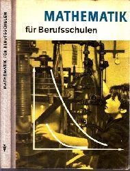 Tietz, Werner, Erich Weiß Werner Renneberg u. a.; Mathematik für Berufsschulen