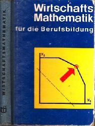 Körth, Heinz und Erhard Förster; Wirtschaftsmathematik für die Berufsbildung 2., durchgesehene Auflage