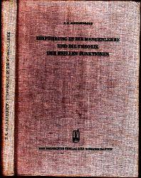 Alexandroff, P.S.;  Einführung in die Mengenlehre und die Theorie der reelen Funktionen Hochschulbücher für Mathematik Band 23