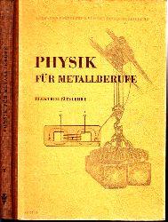 Reth, Hans und Johannes Süß; Physik für Metallberufe -  Teil 2: Elektrizitätslehre