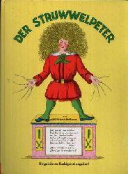 Hoffmann, Heinrich: Der Struwwelpeter Ungekürzte farbige Ausgabe