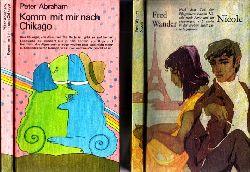 Abraham, Peter und Fred Wanderer; Komm mit mir nach Chikago - Nicole 2 Bücher - Illustrationen von Manfred Bofinger und Werner Ruhner