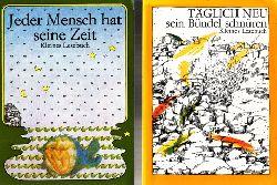 Gerstengarbe, Eleonore; Jeder Mensch hat seine Zeit - Täglich neu sein Bündel schnüren - Kleines Lesebuch 2 Bücher - 1. Auflage