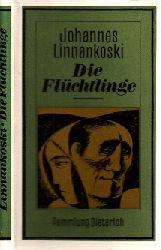 Linnankoski, Johannes;  Die Flüchtlinge Sammlung Dieterich Band 369