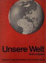 Grotelüschen, Wilhelm und a.: Unsere Welt - Atlas Große Ausgabe
