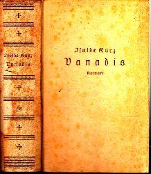 Kurz, Isolde; Vanadis - Der Schicksalsweg einer Frau einmalige Ausgabe