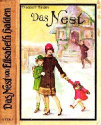 Halden, Elisabeth; Das Nest - Erzählung für junge Mädchen 28.-32. tausend