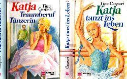 Caspari, Tina; Katja tanzt ins Leben - Traumberuf Tänzerin 2 Bücher