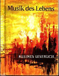 Küßner, Hildegard; Musik des Lebens - Kleines Lesebuch illustriert von Horst Räcke 1. Auflage