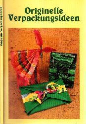 Autorengruppe;  Originelle Verpackungsideen - P
