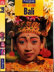 Rücker, Gudrun;  Bali - Polyglott APA Guide