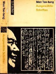 Tse-Tung, Mao, Tilemann Grimm und Christine Herzer;  Ausgewählte Schriften