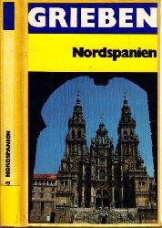 Autorengruppe;  Grieben-Reiseführer - Nord- und Mittelspanien Band 263