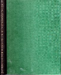 Hohl, Hanna und Wolfgang Eckhardt;  Jahrbuch der Hamburger Kunstsammlungen Band 22