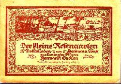 Erdlen, Hermann und Hermann Löns; Der kleine Rosengarten - Volkslieder zur Laute oder Gitarre - Heft 3