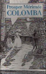 Mérimeé, Prosper;  Colomba Novelle