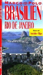 Autorengruppe;  Brasilien, Rio de Janeiro - Marco Polo Reisen mit Insider-Tips